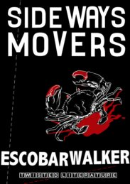 Sideways Movers by Escobar Walker