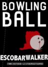 Bowling Ball book cover