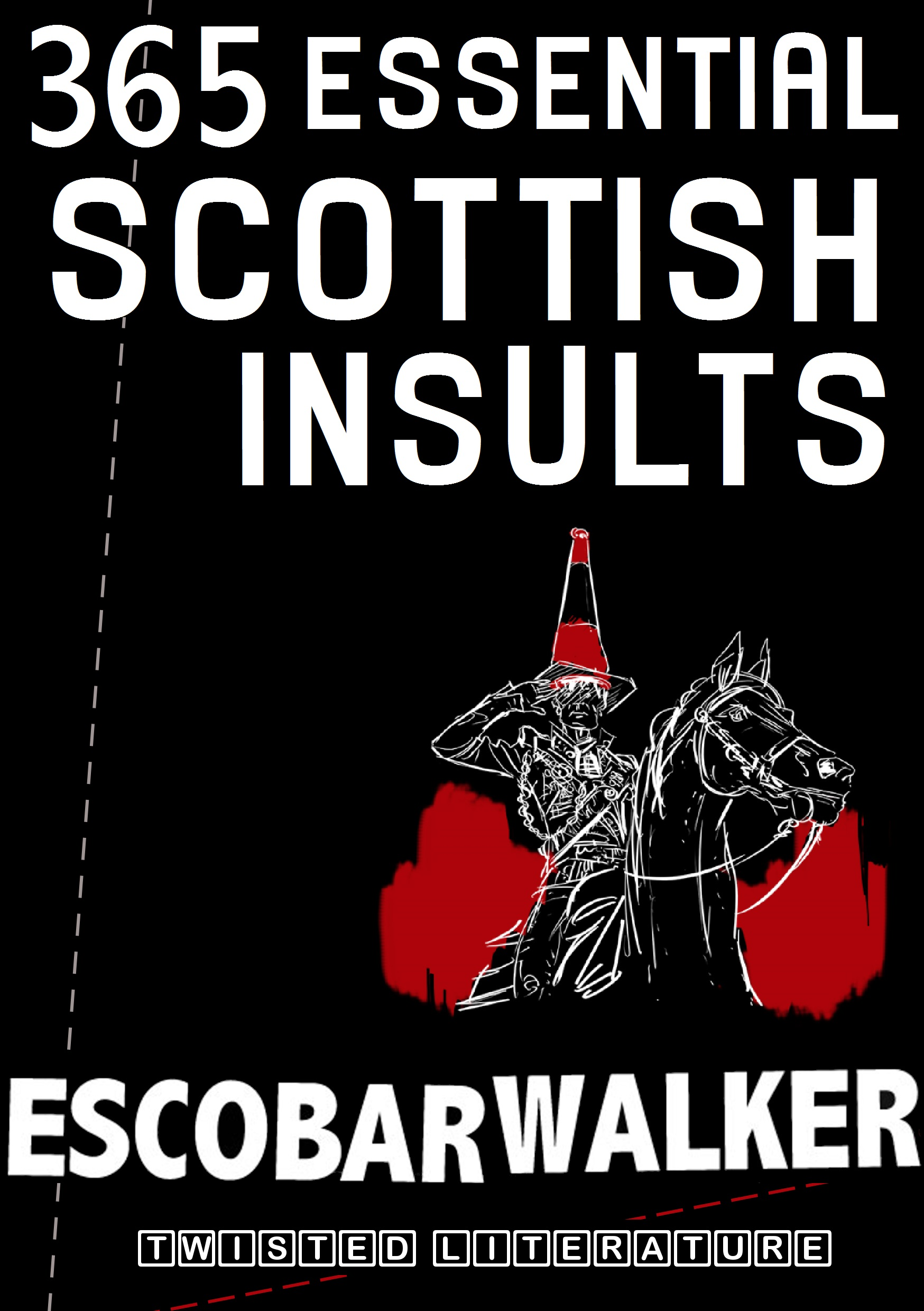 365 Essential Scottish Insults